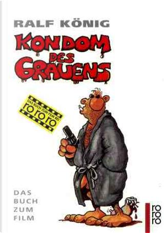 Kondom des Grauens. Das Buch zum Film. by Ralf König