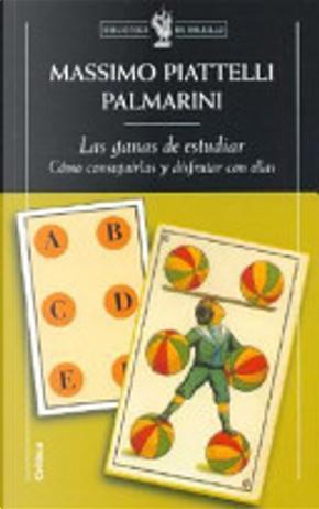 Las ganas de estudiar by Massimo Piattelli Palmarini