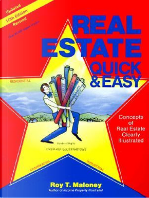 Real Estate Quick and Easy by Roy T. Maloney