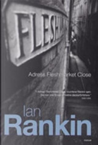 Adress Fleshmarket Close by Ian Rankin