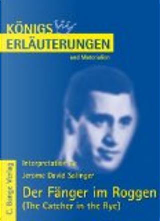 Der Fänger im Roggen by Jerome David Salinger