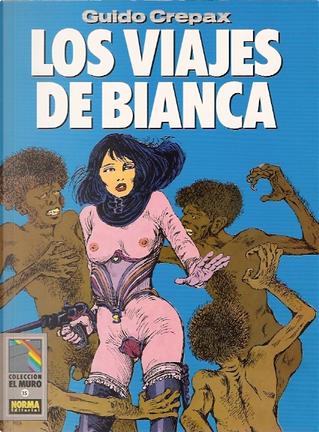 Los viajes de Bianca by Guido Crepax