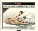 Humour noir et hommes en blanc by Claude Serre