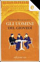 Gli uomini del giovedì by Tonino Benacquista
