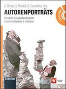 Autorenporträts. Per le Scuole superiori. Con DVD. Con espansione online by Gabriella Montali