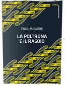 La poltrona e il rasoio by Paul McGuire