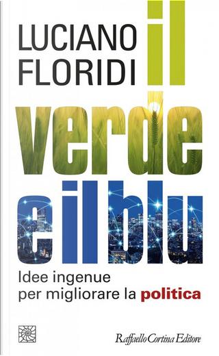 Il verde e il blu by Luciano Floridi
