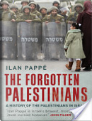 The Forgotten Palestinians by Ilan Pappe