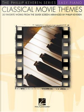 Classical Movie Themes by Phillip Keveren