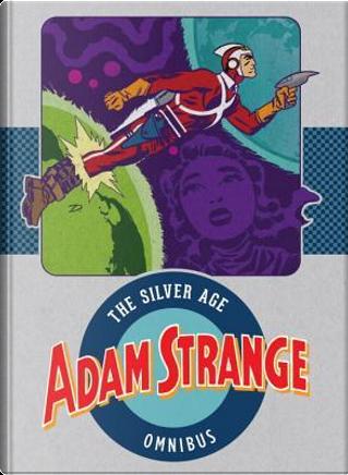 Adam Strange by Gardner F. Fox