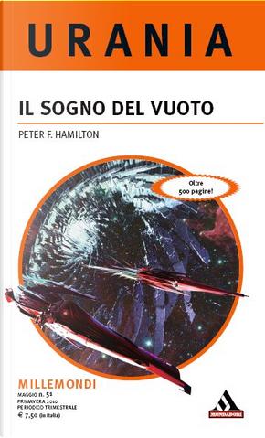 Millemondi Primavera 2010: Il sogno del vuoto by Peter F. Hamilton