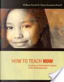 How to Teach Now by William Powell