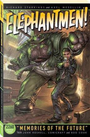 Elephantmen 2260 1 by Richard Starkings