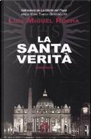 La santa verità by Luis Miguel Rocha