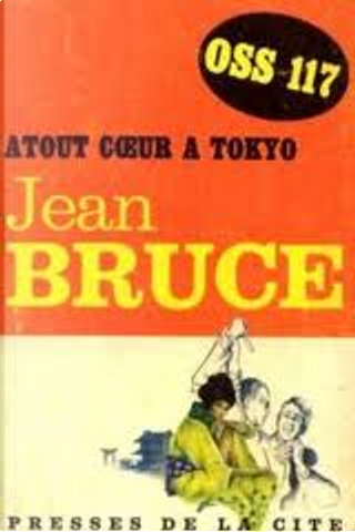 Atout Coeur à Tokyo by Jean Bruce