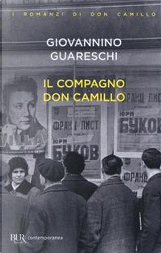 Il compagno don Camillo by Giovanni Guareschi