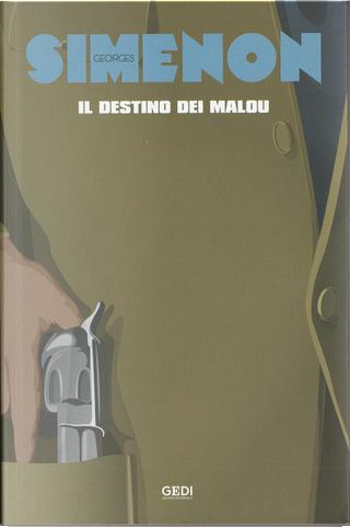 Il destino dei Malou by Georges Simenon