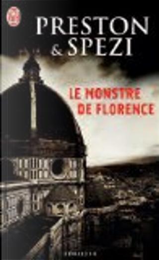 Le monstre de Florence by Douglas Preston, Mario Spezi