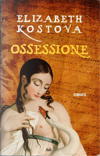 Ossessione by Elizabeth Kostova