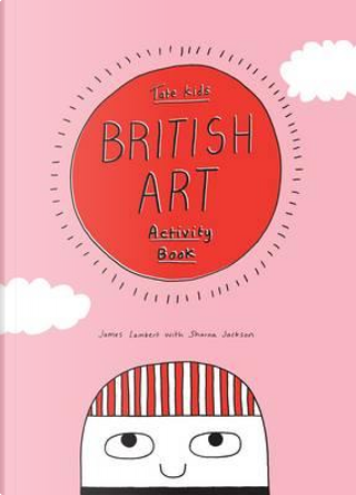 Tate Kids British Art Activity Book by Jackson