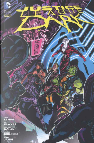 Justice League Dark vol. 4 by Jeff Lemire, Ray Fawkes