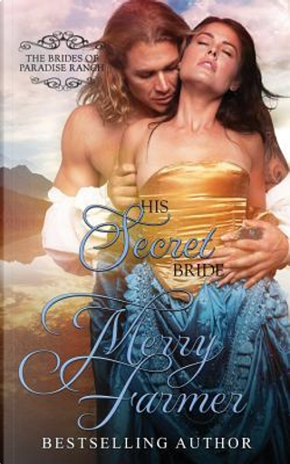 His Secret Bride by Merry Farmer