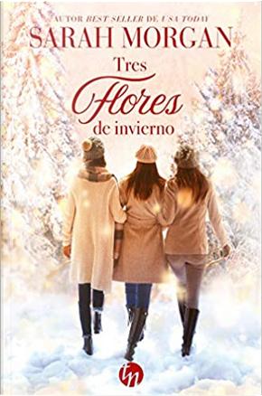 Tres flores de invierno by Sarah Morgan