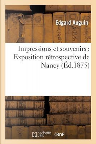 Impressions et Souvenirs by Auguin-E