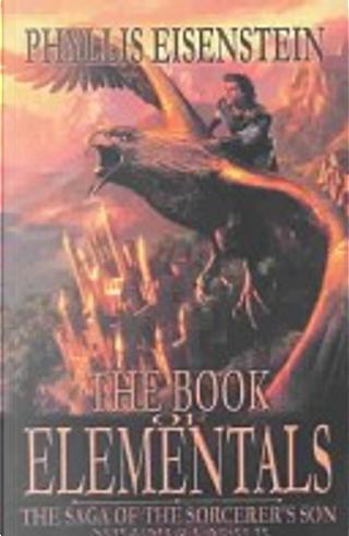 The Book of Elementals by Phyllis Eisenstein