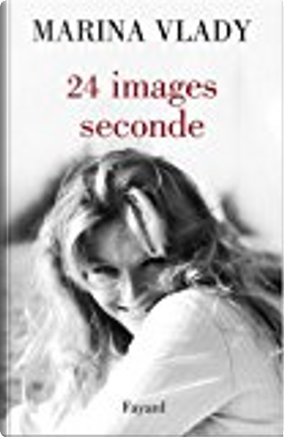 24 images/seconde by Marina Vlady