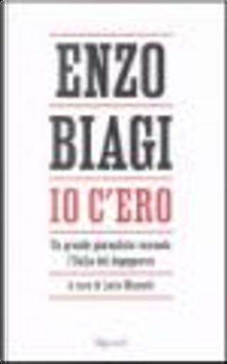 Io c'ero by Enzo Biagi