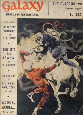 Galaxy - Luglio-Agosto 1960 by Clifford D. Simak, F. L. Wallace, Frederik Pohl, James Stamers, Leonard Rubin, Robert Sheckley, Walter S. Tevis, William Tenn