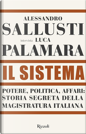 Il Sistema by Alessandro Sallusti, Luca Palamara