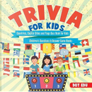 Trivia for Kids | Countries, Capital Cities and Flags Quiz Book for Kids | Child by Dot Edu