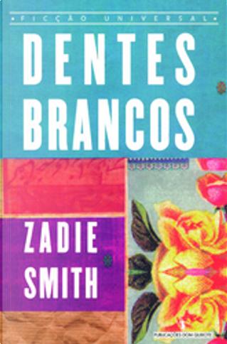 Dentes brancos by Zadie Smith
