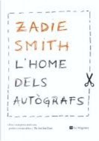 L'home dels autògrafs by Zadie Smith