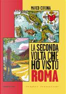 La seconda volta che ho visto Roma by Marco Corona
