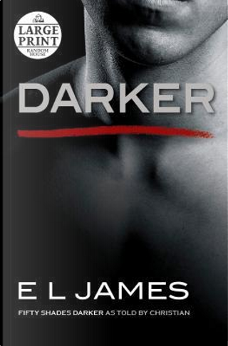 Darker by E L James