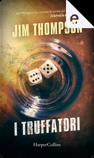 I truffatori by Jim Thompson