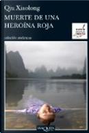 Muerte de Una Heroina Roja by Qiu Xiaolong