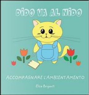 Dido va al nido. Ediz. illustrata by Elisa Briganti