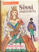 Sissi Emperatriz by Odette Ferry