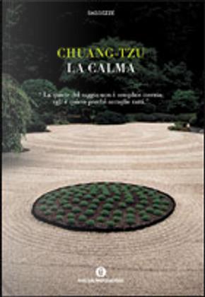La calma by Zhuang zi
