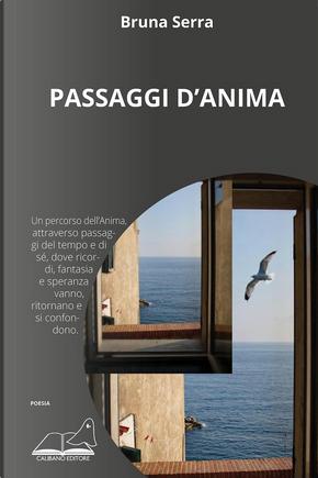 Passaggi d'anima by Bruna Serra