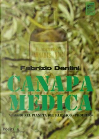 Canapa medica by Fabrizio Dentini