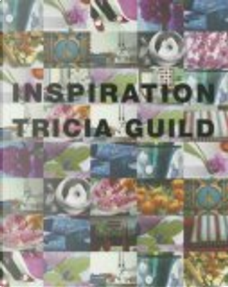 Inspiration by Elspeth Thompson, Tricia Guild