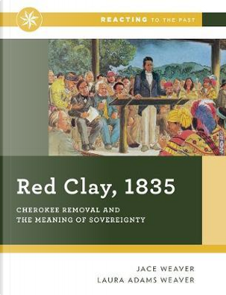 Red Clay 1835 by Jace Weaver