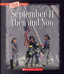 September 11 Then and Now by Peter Benoit