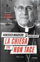 La Chiesa che non tace by Domenico Mogavero