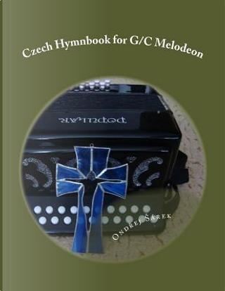 Czech Hymnbook for G/C Melodeon by Ondrej Sarek